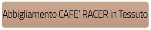 Abbigliamento Cafe racer tessuto